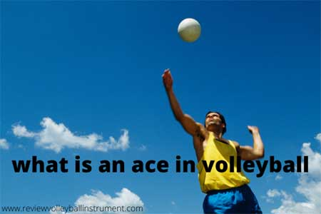 what is an ace in volleyball