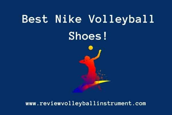 best nike volleyball shoes